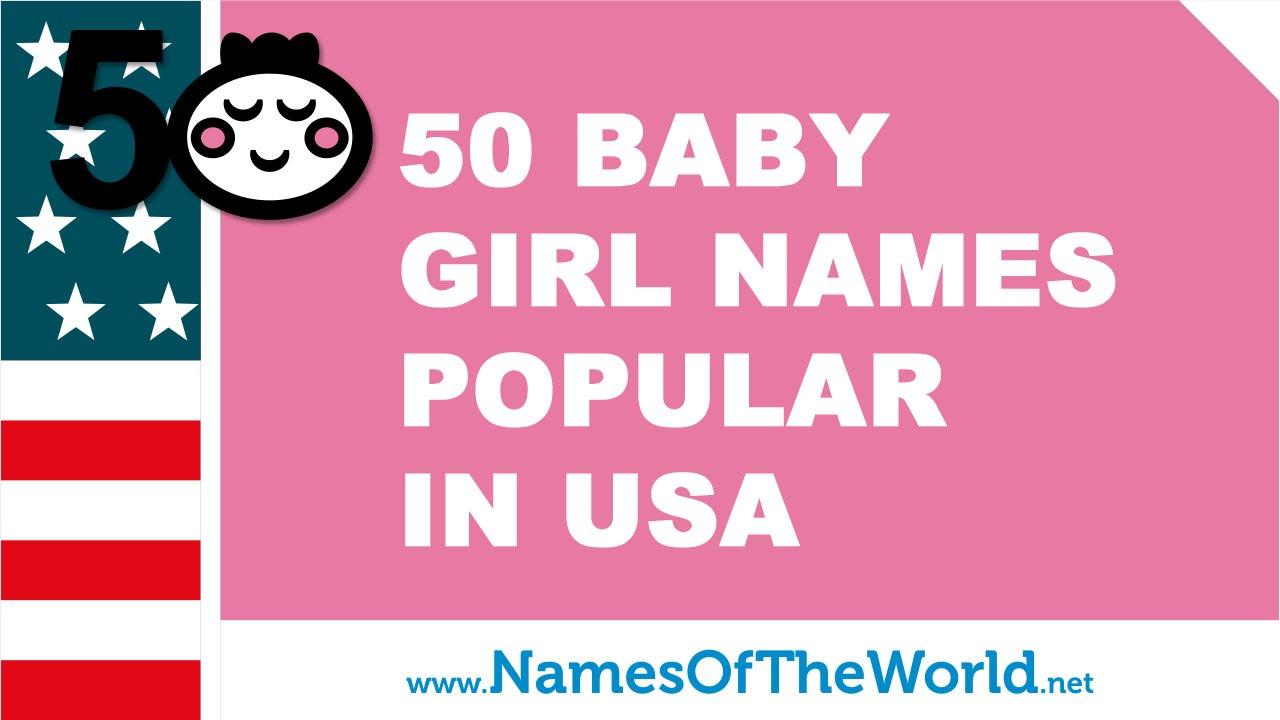 50 Baby Names For Girls Popular In USA
