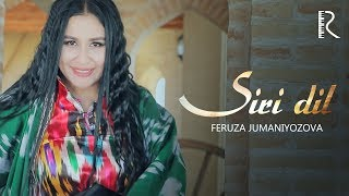 Feruza Jumaniyozova - Siri dil klip