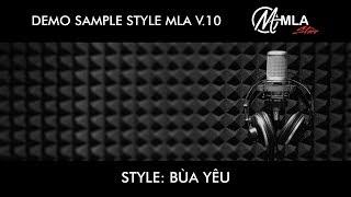 Demo Style MLA V.10 - Bùa yêu - MLA (S970 S770 S975 S775 Genos Tyros5