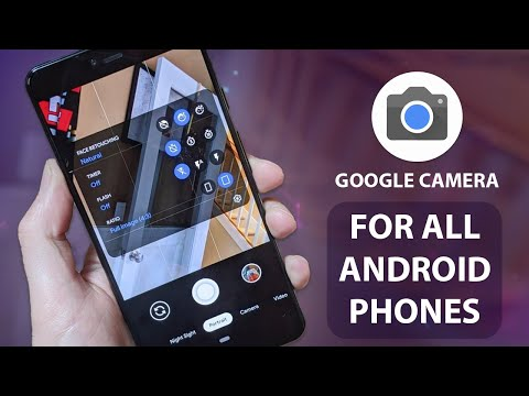 Google Camera For All Android Phones