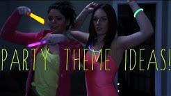 10+ BEST PARTY THEME IDEAS!