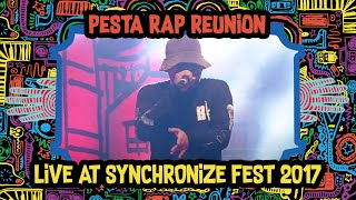 Pesta Rap Reunion live at SynchronizeFest - 7 Oktober 2017