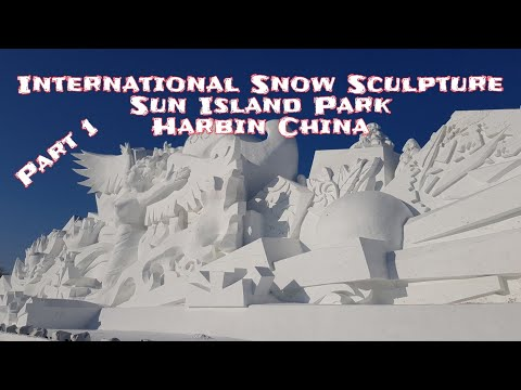 International Snow Sculpture Art Expo, Sun Island Park, Harbin China, Part 1