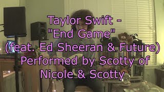 "Taylor Swift  ""End Game"" feat. Ed Sheeran & Future 