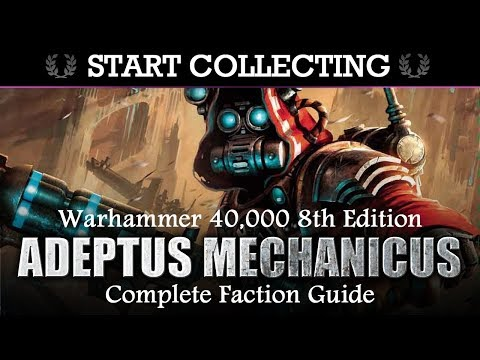Adeptus Mechanicus COLLECTOR'S GUIDE! Start Collecting! Warhammer 40K 8th Edition
