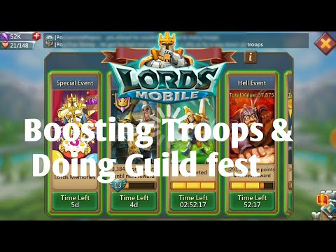 Boosting Troops And Doing Guild Fest- Lords Mobile