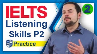 IELTS Listening Section Example and Skills Part 2
