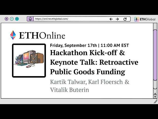 ETHOnline Hackathon Kick-off and Keynote: Retroactive Public Goods Funding