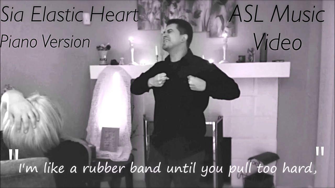 Sia - Elastic Heart- Piano Version - ASL Music Video w/ CC - YouTube