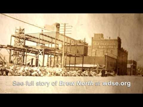 Brew North: Fitger's Beer Beginnings