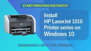 Complete Guide - Installing HP Laserjet 1010 - Windows 10 - DOT4, PCL5