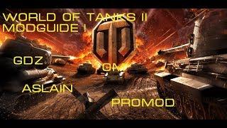 World of Tanks II Welche Mods brauche ich ? - Beste / Nützlichste ( deutsch )