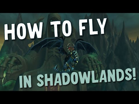 How to Unlock Flying and Korthia in Shadowlands!  Patch 9.1