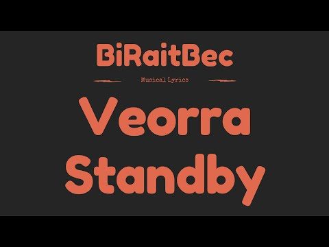 Veorra - Standby - Lyrics