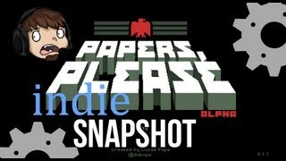 Indie Snapshot - Papers, Please