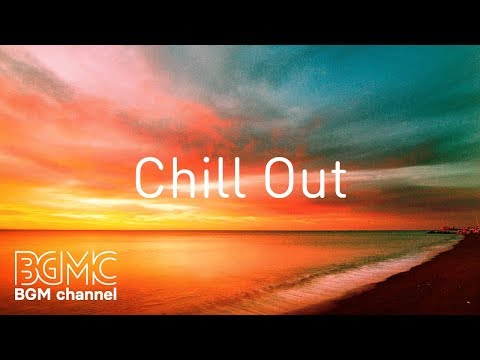 Chill Out Music - Relaxing Guitar Music - Surf & Music - Slow Life Music