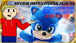 REVIEW IMPROVISADA: Sonic La Pelicula | holy moly
