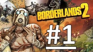 Let's Play Borderlands 2 | #1 | Axton I Choose You!