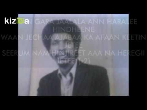 WAAN GARA JAALALA Abdhullahi Jirma song wıth lyrics