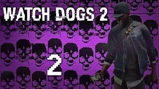 Watch Dogs 2 - Прохождение игры на русском [#2] Фриплей и сюжет PC