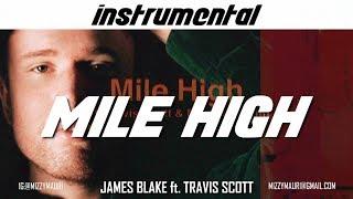 James Blake - Mile High feat. Travis Scott and Metro Boomin (INSTRUMENTAL) *reprod*