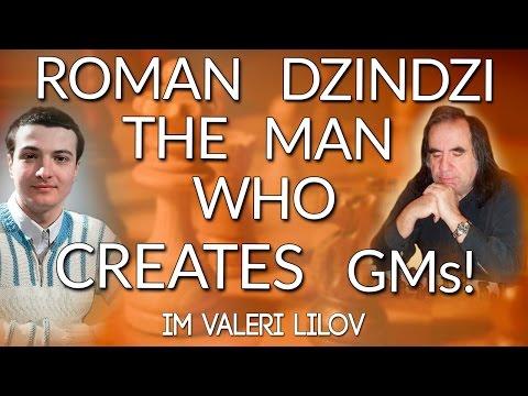 Roman Dzindzichashvili - The Man Who CREATES GMs! IM Lilov (Webinar Replay)
