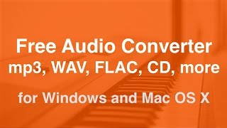 Free Audio Converter for Mac and Windows 10, 8, 7 [Software]