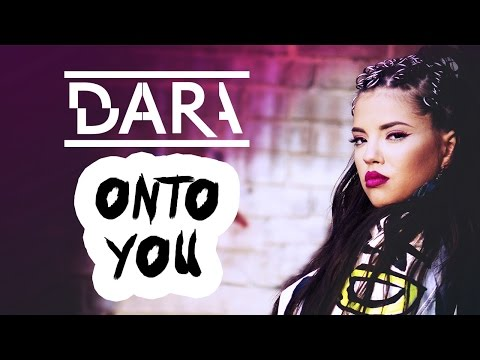 DARA - Onto you - Official Video Clip