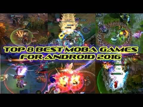 TOP 8 BEST MOBA GAMES FOR ANDROID 2016