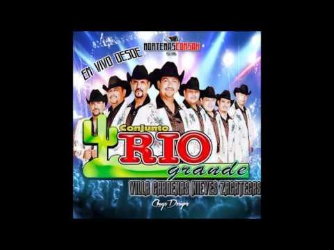 Conjunto Rio Grande -En Vivo Desde Villa Cardenas Nieves Zacatecas 2016