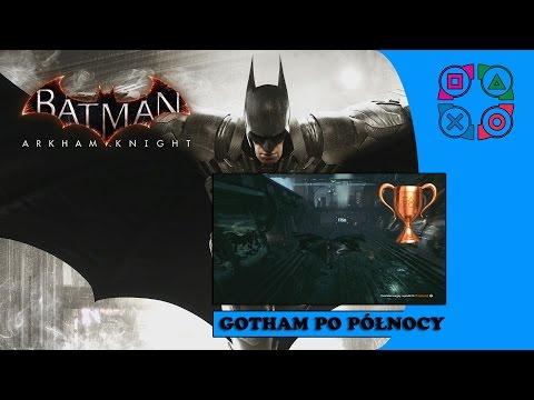 Batman: Arkham Knight - Gotham po północy