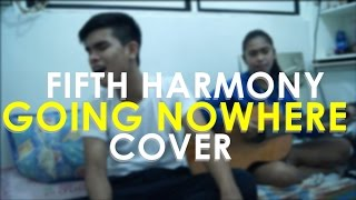 [HD] Going Nowhere - Fifth Harmony ( Male Cover)