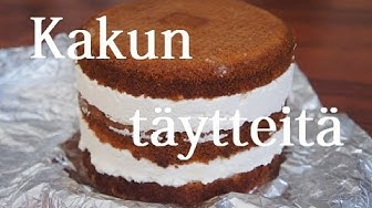 Kakun täytteitä
