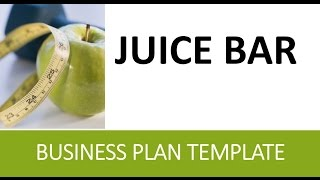 Juice Bar Business Plan - Healthy Cold Pressed Etc...