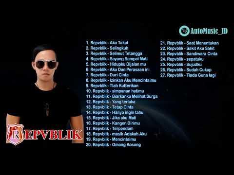 REPUBLIK THE BEST OF ALBUM - FULL ALBUM