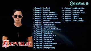 REPUBLIK THE BEST OF ALBUM - FULL ALBUM