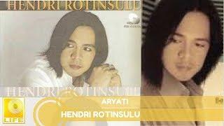 Hendri Rotinsulu - Aryati (Official Audio)