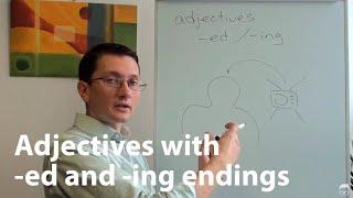 """Прилагательные (adjectives) с окончаниями """"-ed"""" и """"-ing"""" в английском языке"""