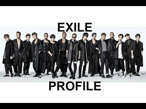 EXILE TRIBE Member Profile. PART 1 (EXILE)