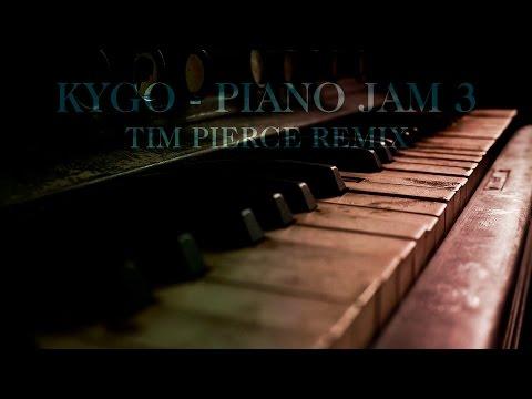 Kygo - Intro/Piano Jam 3 Tim Pierce Remix