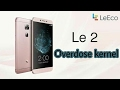 LeEco Le 2 Pro Android Nougat Videos - Waoweo