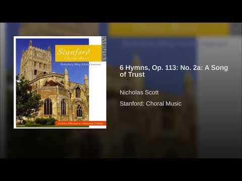 6 Hymns, Op 113: No 2a: A Song of Trust