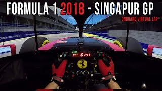 FORMULA 1 2018 SINGAPUR GP - MARINA BAY STREET CIRCUIT VIRTUAL LAP