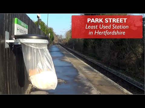 Park Street - Least Used Station in Hertfordshire