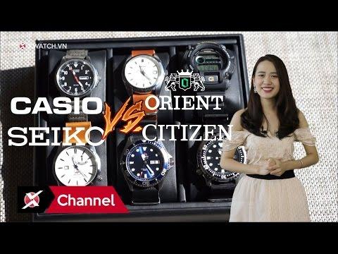 So Sánh 4 ông Lớn Seiko, Citizen, Casio, Orient