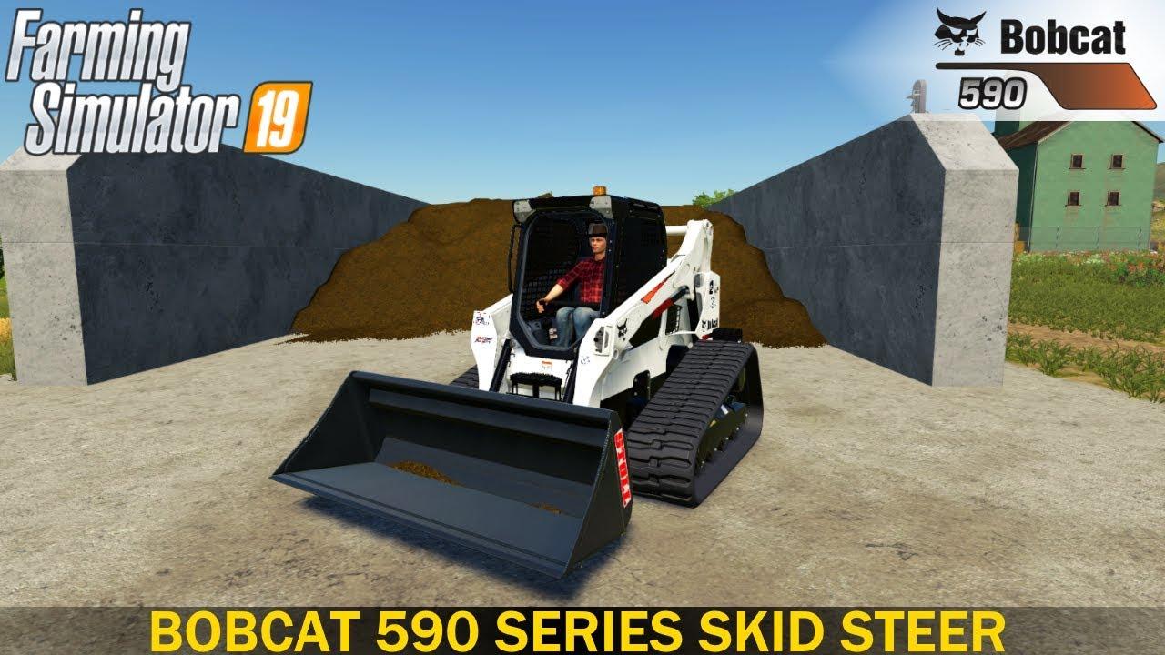 Farming Simulator 19 – BOBCAT 590 SERIES SKID STEER Loads Silo