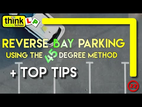 Reverse Bay Parking Manoeuvre, Using The 45 Degree Method From Think Driving School