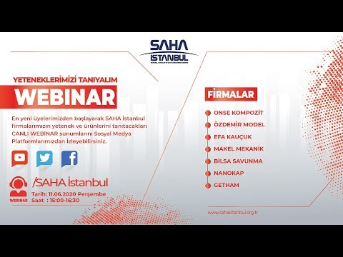 SAHA İstanbul Malzeme ve Malzeme Şekillendirme Komitesi 11.06.2020 Tarihli Canlı Webinarı