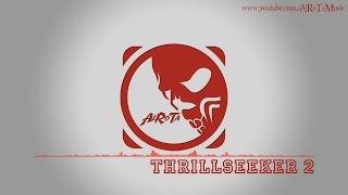Thrillseeker 2 By Gustavsson & Sandberg -  Action