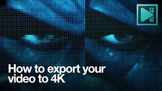 how to export 4K video with VSDC Free Video Editor